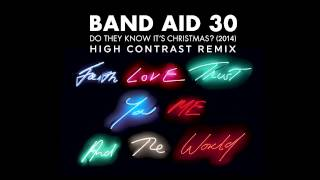 Band Aid 30 - Do They Know It's Christmas? 2014 (High Contrast Remix)