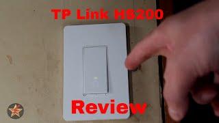 TP-Link HS200 Kasa Smart Light Switch Review