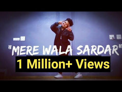 MERE WALA SARDAR -Tushar Arora || Dance Cover || Freestyle By Anoop Parmar