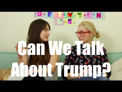 Can We Talk About Trump? / Just Between Us