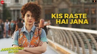 Kis Raste Hai Jana - Official Video Song