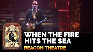 Joe Bonamassa - When The Fire Hits The Sea - live from Beacon Theatre