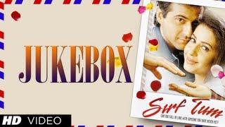 """Sirf Tum"" Movie Songs | Sanjay Kapoor, Priya Gill, Sushmita"