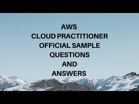 Official AWS Cloud Practitioner sample exam Questions and ...