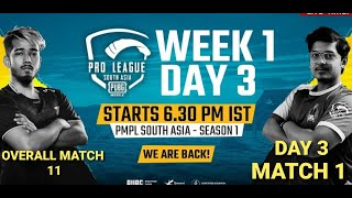 [Hindi] PMPL South Asia Day 3 W 1 MATCH 1   PUBG MOBILE Pro League S1