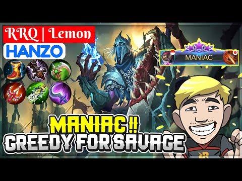 MANIAC, Greedy For SAVAGE [ RRQ | Lemon Hanzo ] Mobile Legends (видео)