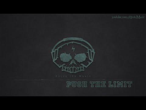 Download Push The Limit Killrude No Copyright Music MP3 and