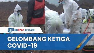 Gelombang Ketiga Covid-19 Pasti Terjadi di Indonesia, Ini Kata Kemenkes soal Tingkat Keparahannya