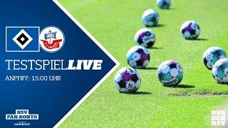 RELIVE: Testspiel I Hamburger SV vs. FC Hansa Rostock