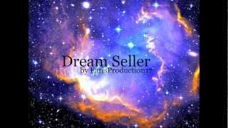 Dream Seller (Original Experimental Song)