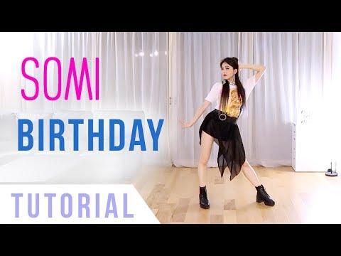 SOMI (전소미) - 'BIRTHDAY' Dance Tutorial (Explanation + Mirrored)   Ellen and Brian