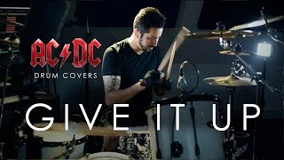 Give it Up - AC/DC Drum Cover by Alvaro Pruneda