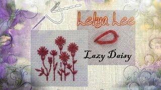 Смотреть онлайн Стежок  LAZY DAISY для начинающих в вышивке крестиком