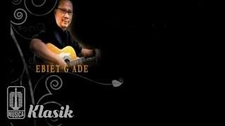 Ebiet G Ade - Untukmu Kekasih (Karaoke Video)