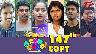 Fun Bucket   147th Episode   Funny Videos   Telugu Comedy Web Series   By Sai Teja - TeluguOne