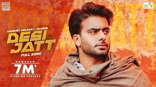 Desi Jatt Song Lyrics in English – Mankirt Aulakh