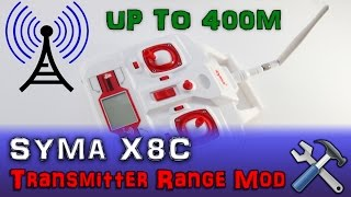 |MOD| Syma X8C #2 - Up To 400m+ Transmitter Antenna Range (2 of 5) Step by Step Hack Controller PL