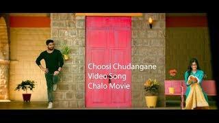 Choosi Chudangane Full Video Song  Edited Version     Chalo Movie    Naga Shaurya, Rashmika