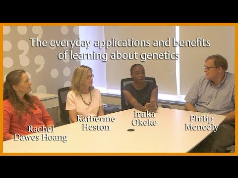 Video The everyday applications and benefits of learning about genetics