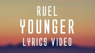 Ruel   Younger (Lyrics)🎤