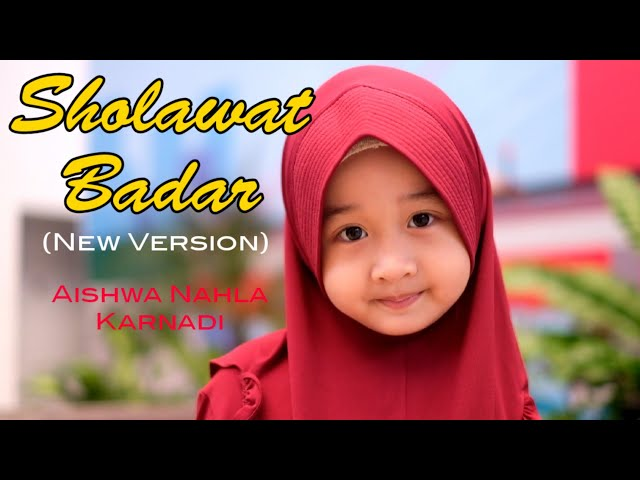 AISHWA NAHLA KARNADI - SHOLAWAT BADAR (NEW) | OFFICIAL MUSIC VIDEO