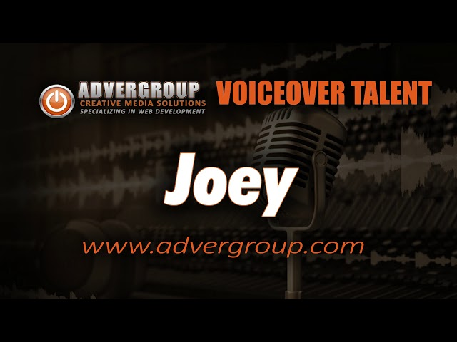 JOEY Male VOICEOVER  ..