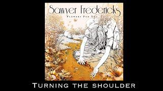 Sawyer Fredericks Turning The Shoulder