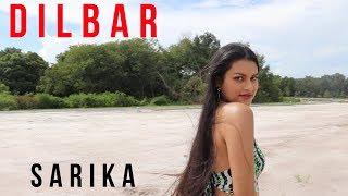 Dilbar   Neha Kakkar, Dhvani Bhanushali, Ikka    Satyameva Jayate   Cover By Sarika