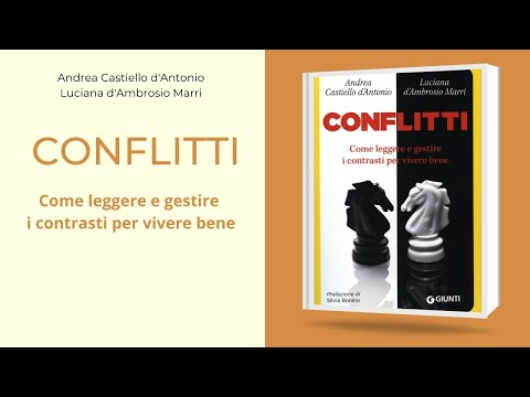 """""""Conflitti: come leggere e gestire i contrasti per vivere bene"""" - Intervista agli autori - Febbraio 2021"""