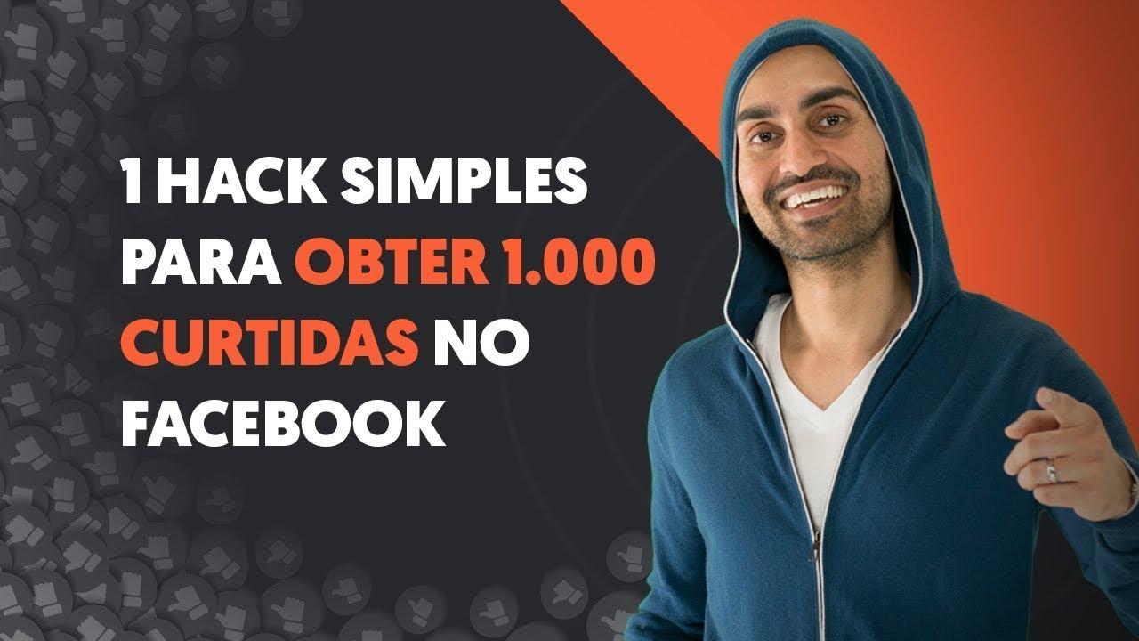 1 Hack Simples para Obter 1.000 Curtidas no Facebook