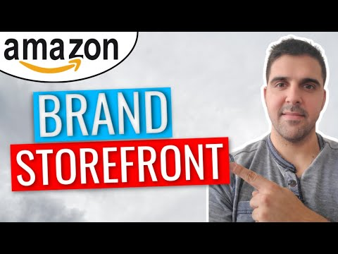 2021 | How to Create an Amazon Store Brand Storefront