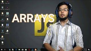 9.Introduction to Arrays in JavaScript   Creating Arrays , Accessing Elements of Array