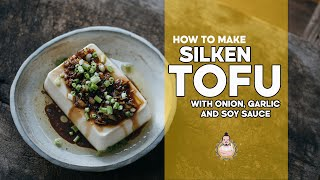 Silken Tofu with Soy Sauce, Onion & Garlic | Asian Side Dishes | Easy Asian Cooking