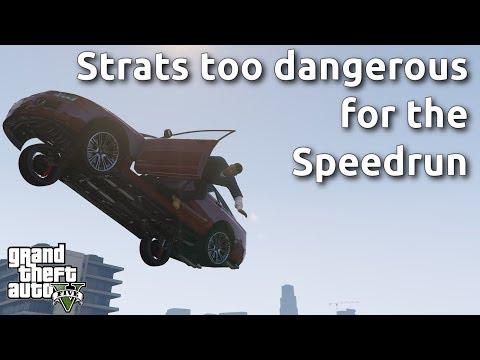 , title : 'The Strats too dangerous for the GTA V Speedrun'