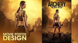 Archery : Movie Poster Design | Photoshop Tutorial