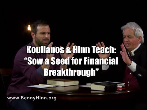 """Michael Koulianos and Benny Hinn: """"Sow a Seed for Financial Breakthrough"""""""