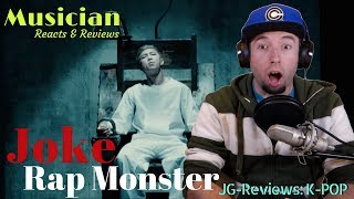 Musician Reacts & Reviews Rap Monster - Joke (농담) | JG-REVIEWS:K-POP