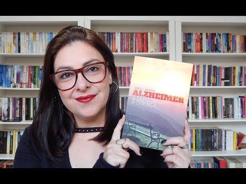 ALZHEIMER - A FAMÍLIA, A DOENÇA (Érico  J. Santos) | Ju Oliveira