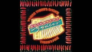 Where There's Smoke There's Fire -  Buckwheat Zydeco  (1990)