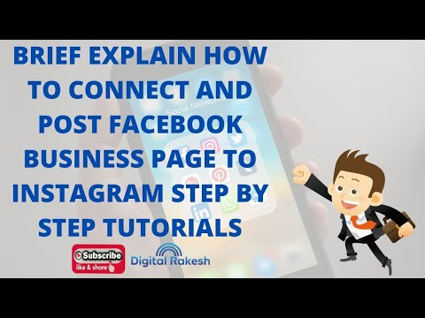 Brief explain How to connect and post Facebook page to Instagram step by step tutorials