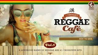 🌏 Vintage Reggae Café Vol 6 - Full Album - New! 2017
