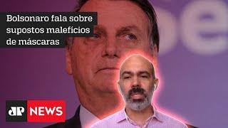 Schelp: Bolsonaro quer ser o presidente do 'quanto pior, melhor'