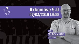(prze)pytaj Blacka!   #xkomlive 9.0