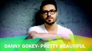 Pretty Beautiful- Danny Gokey