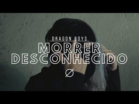Dragon Boy$ - Morrer Desconhecido ft. Lil Bil (VIDEOCLIPE OFICIAL)