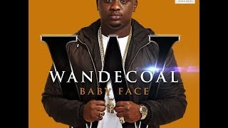 Wande Coal - Baby Face (Official)