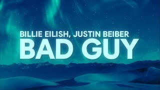 Billie Eilish, Justin Bieber   Bad Guy (Lyrics)