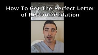 How To Get The Perfect Letter of Rec for Dental School