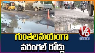 Roads Damaged In Warangal, Motorists And Public Facing Problem | V6 News