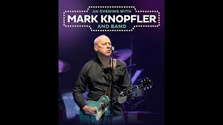 Mark Knopfler   Amsterdam 2019   Soundboard Audio